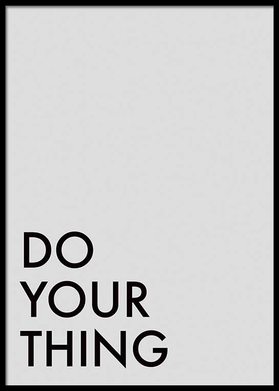 DO YOUR THING POSTER