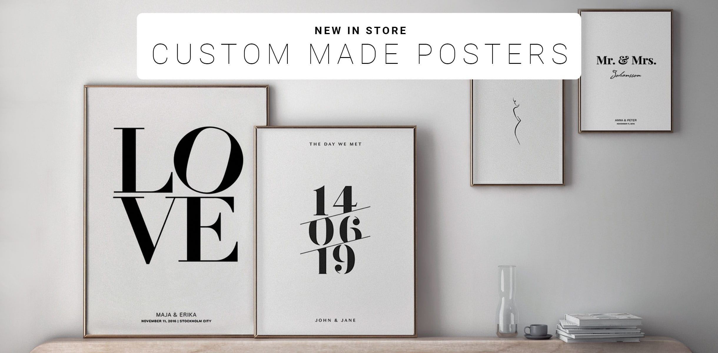 CUSTOM MADE POSTERS